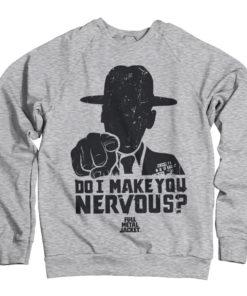 Sweat Full Metal Jacket - Do I Make You Nervous de couleur Gris Chiné