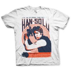 T Shirt Han Solo - In It For The Money de couleur Blanc