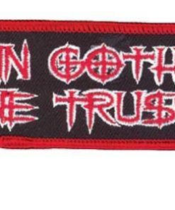 Patch IN GOTH WE TRUST