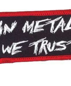 Patch IN METAL WE TRUST